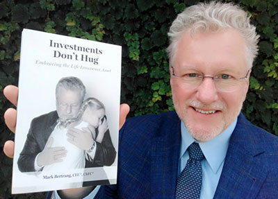 Mark Bertrang, Author of Investments Don't Hug